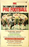 img - for 1982 Season Complete Handbook of Pro Football book / textbook / text book