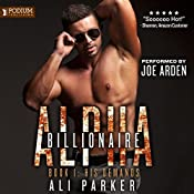 His Demands: Billionaire Alpha, Book 1 | Ali Parker