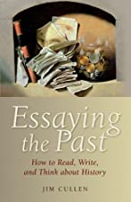 essaying the past by jim cullen