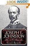 Joseph E. Johnston: A Civil War Biography (Norton Paperback)
