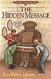 The Hidden Message (Adventures of the Northwoods, Book 2)