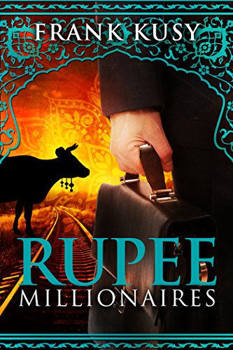 Book: Rupee Millionaires by Frank Kusy