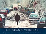 Le grand verglas (French Edition)