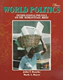 img - for World Politics: International Politics on the World Stage - Brief book / textbook / text book