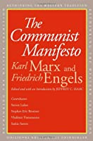 The Communist Manifesto (Rethinking the Western Tradition)