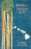 Matthew Tell About Jesus