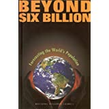 Beyond Six Billion: Forecasting the World's Populationby Panel on Population...