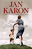 (HOME TO HOLLY SPRINGS ) BY Karon, Jan (Author) Hardcover Published on (11 , 2007) (0670018252) by Karon, Jan