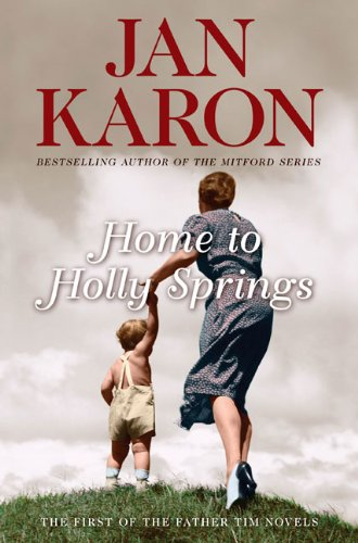 Home to Holly Springs (Father Tim, Book 1)