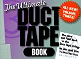 Duct Tape Book: The Ultimate Duct Tape Book