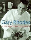 Gary Rhodes New British Classics