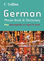 German Phrase Book & Dictionary  by Collins