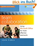 Team Collaboration: Using Microsoft O...