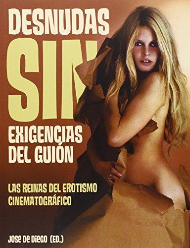 DESNUDAS SIN EXIGENCIAS DEL GUION