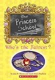 The Princess School: Who's the Fairest?