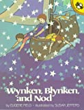 Wynken, Blynken and Nod