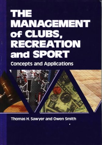 The Management of Clubs, Recreation and Sport: Concepts...