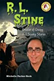 R. L. Stine: Creator of Creepy and Spooky Stories (Authors Teens Love)