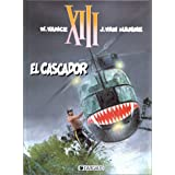 XIII, tome 10 : El Cascadorpar William Vance