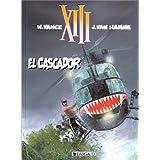 XIII, tome 10 : El Cascadorpar William Vance