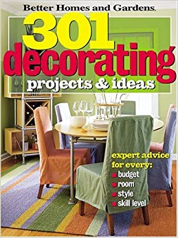 301 Decorating Projects And Ideas Better Homes Gardens
