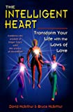 img - for The Intelligent Heart: Transform Your Life With the Laws of Love book / textbook / text book