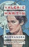 Alexandra (0552993972) by Martin, Valerie