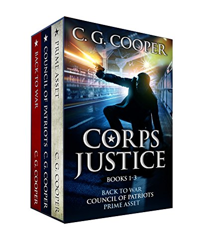 Corps Justice Boxed Set: Books 1-3: Back to War, Council of Patriots, Prime Asset - Military Thrillers (Free Military Kindle Books compare prices)