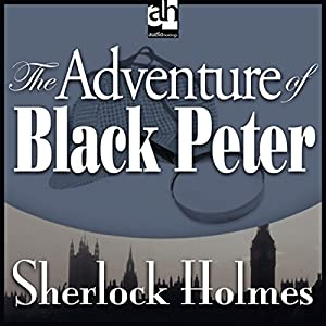 The Adventure of Black Peter Audiobook