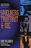 Spielberg, Truffaut & Me: An Actor's Diary