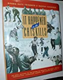 It Happened in the Catskills: An Oral History in the Words of Busboys, Bellhops, Guests, Proprietors, Comedians, Agents, and Other