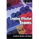 Creating Effective Teams: A Guide for Members and Leaders (1-Off Series) ~ Susan A. Wheelan