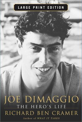Joe Dimaggio Lp : The Heros Life, Richard Ben Cramer
