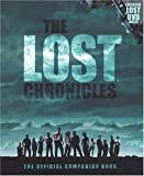 img - for The Lost Chronicles: The Official Companion Book with Bonus DVD Behind the Scenes of LOST book / textbook / text book