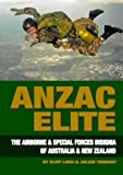 ANZAC Elite: The Airborne and Special Forces Insignia of Australia and New Zealand (0908876106) by Lord, Cliff
