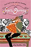 img - for Super Granny: Great Stuff to Do with Your Grandkids by Olds, Sally Wendkos(March 3, 2009) Hardcover book / textbook / text book