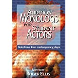Audition Monologs for Student Actors: Selections from Contemporary Playsby Roger Ellis