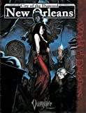City of the Damned: New Orleans (Vampire: the Requiem) (158846248X) by Ari Marmell