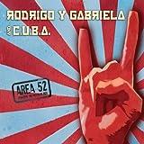 echange, troc Rodrigo Y Gabriela & C.U.B.A. - Area 52