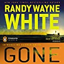 Gone (       UNABRIDGED) by Randy Wayne White Narrated by Renee Raudman
