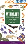 The Wildlife of Southern Africa: A Fi...