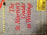 The St. Martin's Guide to Writing: Shorter Version (0312103727) by Axelrod, Rise B.