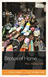 img - for Stories of Home: Place, Identity, Exile book / textbook / text book