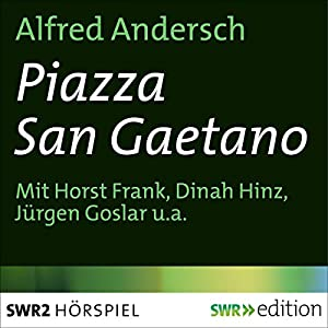 Piazza San Gaetano Hörbuch