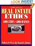 Real Estate Ethics: Good Ethics = Goo...