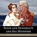 Sense and Sensibility and Sea Monsters (       UNABRIDGED) by Jane Austen, Ben H. Winters Narrated by Katherine Kellgren