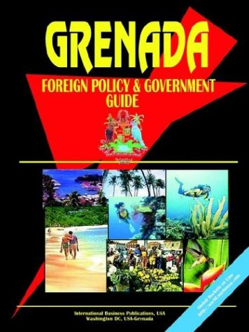 Grenada Foreign Policy and Government Guide