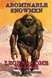Abominable Snowmen: Legend Come to Life The Story Of Sub-Humans On Five Continents From The Early Ice Age Until Today (1931882584) by Sanderson, Ivan T.