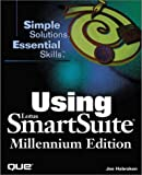 Joe Habraken Using Lotus SmartSuite: Millennium Edition