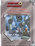 img - for Schlock Mercenary: Longshoreman of the Apocalypse book / textbook / text book